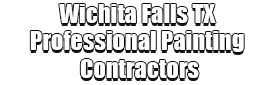 Wichita Falls TX Professional Painting Contractors Logo-We offer Residential & Commercial Painting, Interior Painting, Exterior Painting, Primer Painting, Industrial Painting, Professional Painters, Institutional Painters, and more.